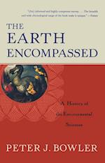 The Earth Encompassed (Norton History of Science)
