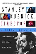 Stanley Kubrick, Director