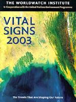 Vital Signs 2003 (Vital Signs The Environmental Trends That Are Shaping Our Future Paperback)