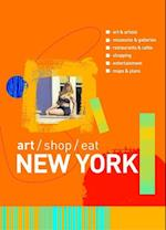 Art/Shop/Eat New York (Art, Shop, Eat New York)