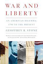 War and Liberty af Geoffrey R. Stone