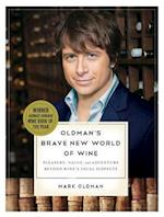 Oldman's Brave New World of Wine