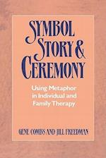 Symbol, Story, and Ceremony
