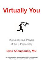 Virtually You af Elias Aboujaoude