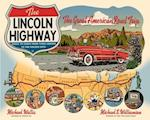 The Lincoln Highway af Michael Wallis, Michael S Williamson
