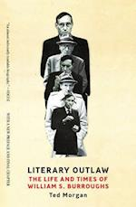 Literary Outlaw af Ted Morgan