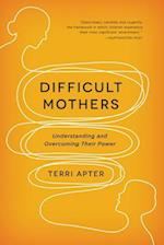 Difficult Mothers
