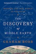 The Discovery of Middle Earth af Graham Robb