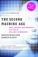 The Second Machine Age Work, Progress, and Prosperity in a Time of Brilliant Technologies