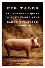 Pig Tales af Barry Estabrook