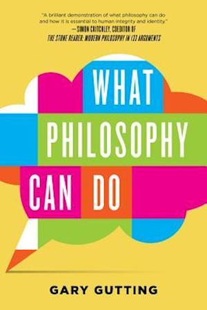 Bog, paperback What Philosophy Can Do af Gary Gutting