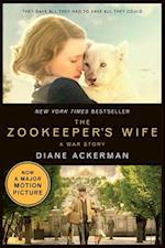 The Zookeeper's Wife (Movie Tie-in Editions)
