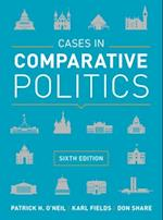 Cases in Comparative Politics af Don Share, Patrick H. O'Neil, Karl Fields