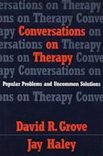 Conversations on Therapy (Norton Professional Books Hardcover)