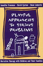 Playful Approaches to Serious Problems (Norton Professional Books)