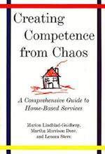 Creating Competence from Chaos (Norton Professional Books Hardcover)