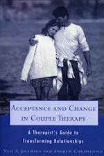 Acceptance and Change in Couple Therapy (Norton Professional Books)