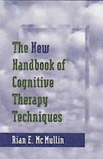 The New Handbook of Cognitive Therapy Techniques (Norton Professional Books Hardcover)