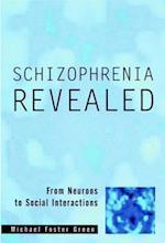 Schizophrenia Revealed (Norton Professional Books Hardcover)