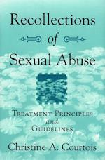 Recollections of Sexual Abuse (Treatment Principles and Guidelines)