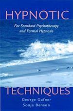 Hypnotic Techniques (Norton Professional Books Hardcover)