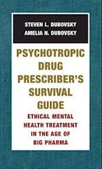 Psychotropic Drug Prescriber's Survival Guide (Norton Professional Books Paperback)