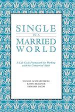 Single in a Married World
