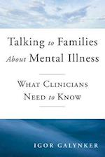 Talking to Families about Mental Illness (Norton Professional Books Hardcover)
