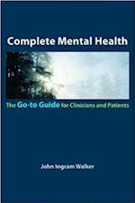Complete Mental Health (Go-to Guides)