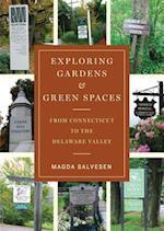 Exploring Gardens & Green Spaces