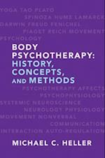 Body Psychotherapy af Michael C. Heller