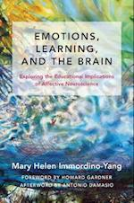 Emotions, Learning, and the Brain (The Norton Series on the Social Neuroscience of Education)