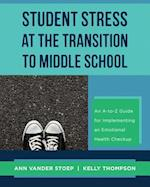 Student Stress at the Transition to Middle School