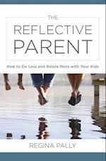 The Reflective Parent