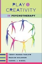 Play and Creativity in Psychotherapy (Norton Series on Interpersonal Neurobiology Hardcover)
