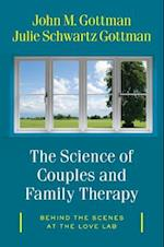 The Science of Couples and Family Therapy