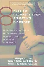 8 Keys to Recovery from an Eating Disorder Two-Book Set