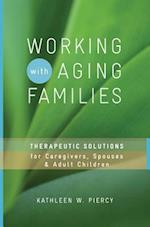 Working with Aging Families (Norton Professional Books Hardcover)