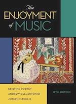 The Enjoyment of Music af Kristine Forney, Joseph Machlis, Andrew Dell'Antonio