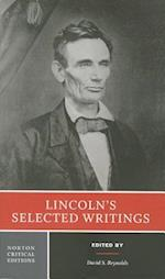 Lincoln's Selected Writings af Abraham Lincoln