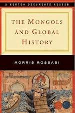 The Mongols and Global History af Morris Rossabi