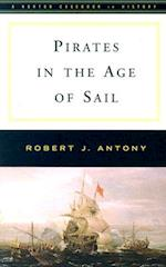 Pirates in the Age of Sail (The Norton Casebooks in History)