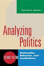 Analyzing Politics (The New Institutionalism in American Politics)