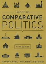 Cases in Comparative Politics af Don Share, Karl Fields, Patrick H. O'Neil