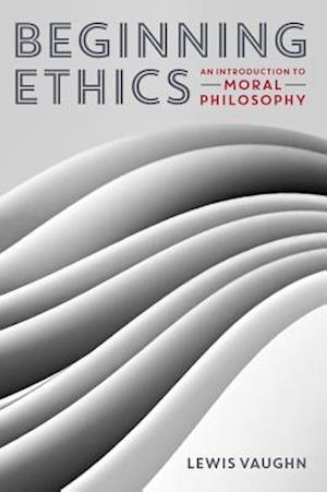 Beginning Ethics