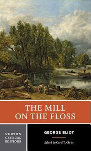 Bog paperback The Mill on the Floss af George Eliot Carol T Christ