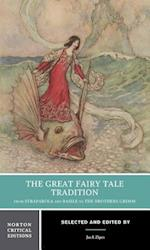 The Great Fairy Tale Tradition (Norton Critical Editions)