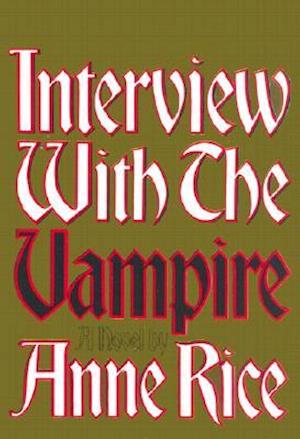 Bog, hardback Interview with the Vampire af Anne Rice