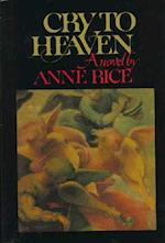 Cry to Heaven af Anne Rice