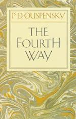 The Fourth Way af P D Ouspensky, G I Gurdjieff